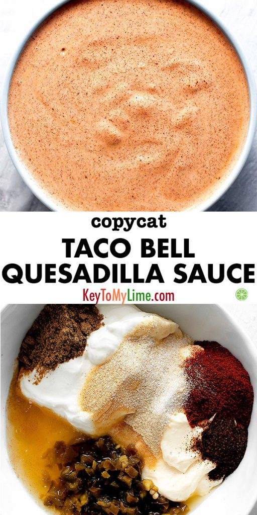 Two images of Copycat Taco Bell Quesadilla Sauce.