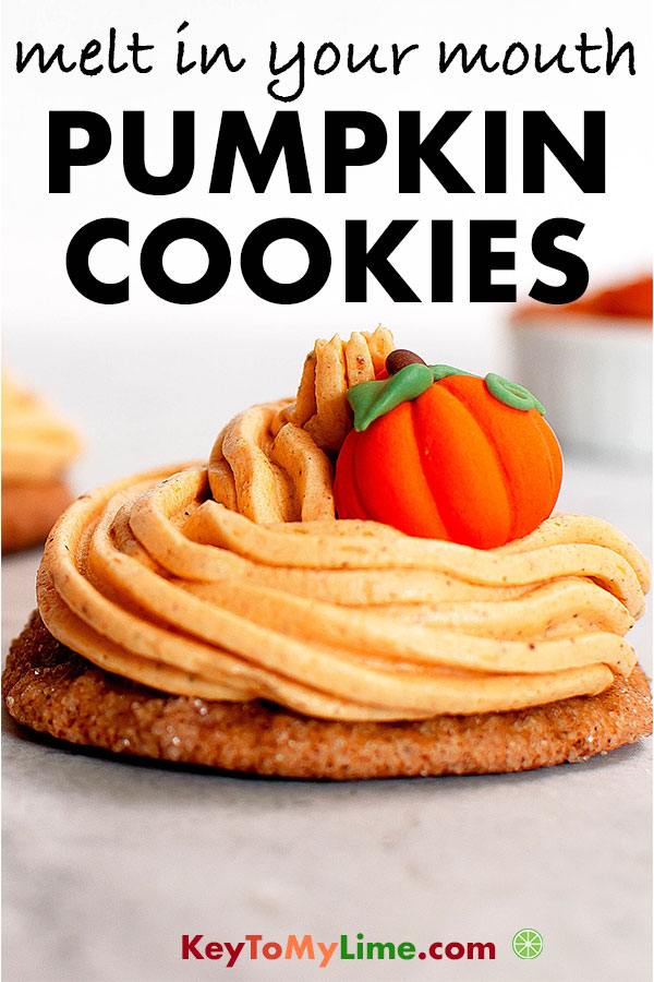 These easy pumpkin cookies are SO GOOD! They melt in your mouth and taste amazing topped with the pumpkin buttercream frosting! #pumpkin #pumpkinspice #pumpkincookies #pumpkinrecipes #cookies | keytomylime.com