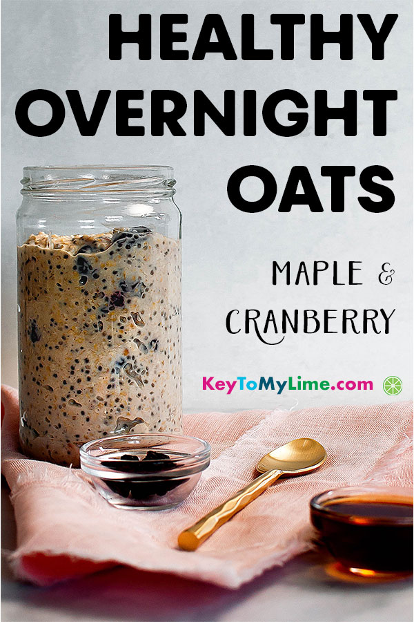Healthy maple overnight oats with cranberry.